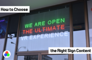 How to Choose the Right Sign Content
