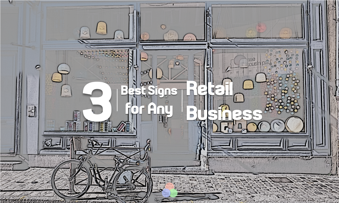 3 Best Signs for Any Retail Business - LED Pros