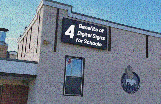 4 Benefits of Digital Signs for Schools - LED Pros