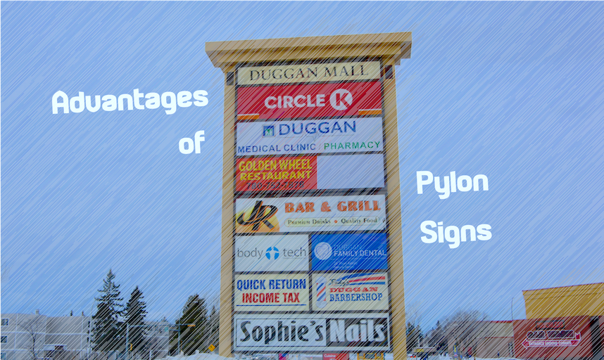Advantages of Pylon Signs - LED Pros