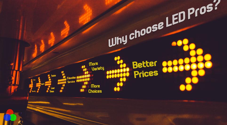 Why Choose LED Pros?