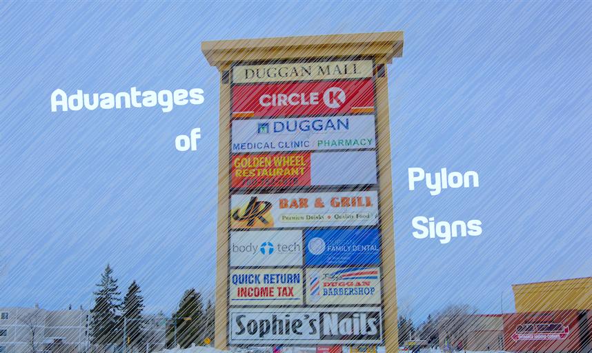 Advantages of Pylon Signs - LED Pros